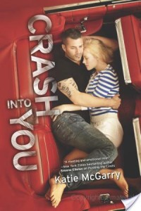 Crash Into You by Katie McGarry | Book Review