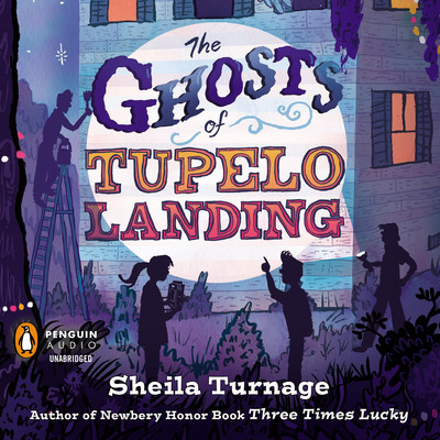 The Ghosts Of Tupelo Landing By Sheila Turnage Audiobook