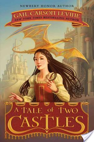 Book Review: A Tale of Two Castles by Gail Carson Levine