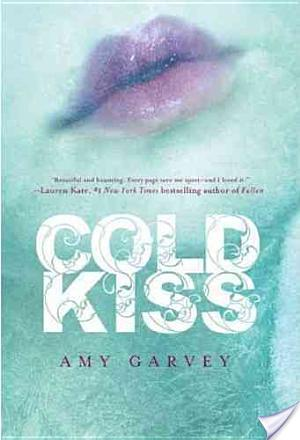 Cold Kiss by Amy Garvey Book Review