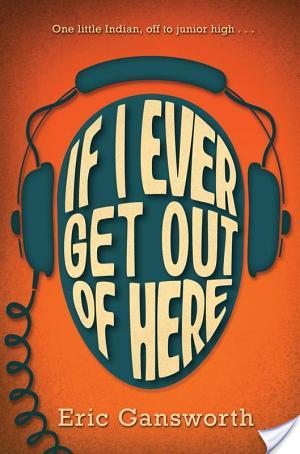 If I Ever Get Out Of Here by Eric Gansworth | Audiobook Review