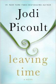 Leaving Time by Jodi Picoult   Book Review