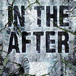 In The After by Demitria Lunetta | Book Review