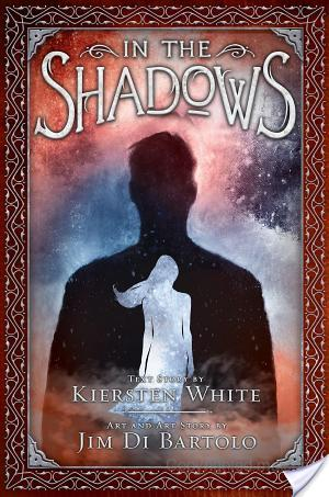In The Shadows by Kiersten White and Jim Di Bartolo | Book Review