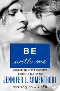 Be With Me by J. Lynn | Book Review