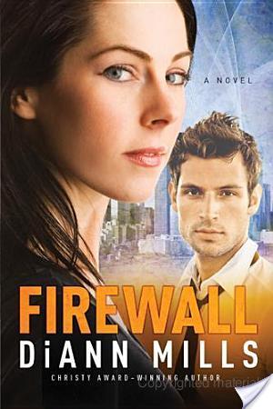 Allison: Firewall   DiAnn Mills   Book Review