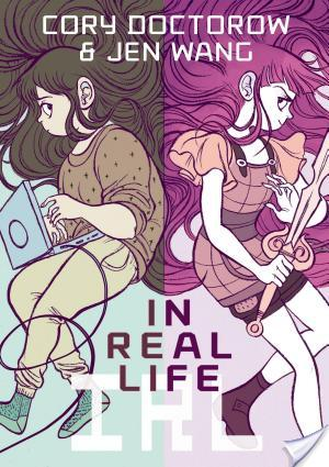 In Real Life by Cory Doctorow illustrated by Jen Wang | Graphic Novel Review