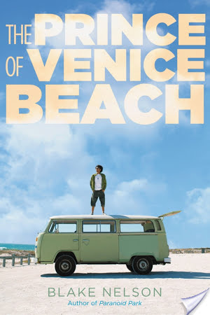 The Prince Of Venice Beach by Blake Nelson | Book Review