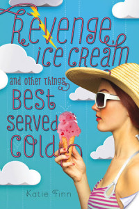 Revenge, Ice Cream And Other Things Best Served Cold by Katie Finn | Book Review