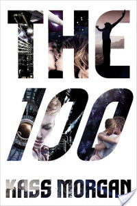 The 100 by Kass Morgan | Book Review