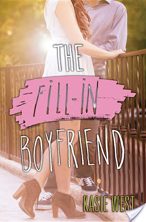 The Fill In Boyfriend by Kasie West   Book Review