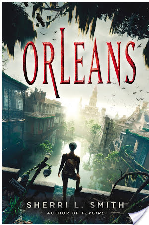 Orleans | Sherri L. Smith | Book Review
