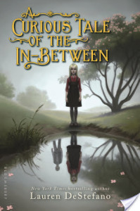 A Curious Tale Of The In-Between by Lauren DeStefano | Book Review