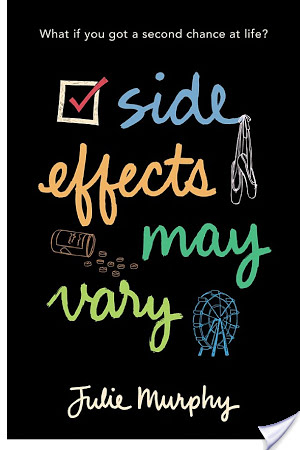 Side Effects May Vary by Julie Murphy   Book Review