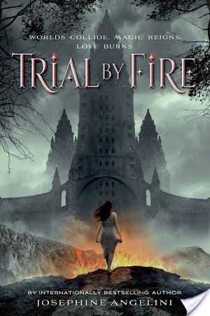 Trial By Fire by Josephine Angelini | Book Review