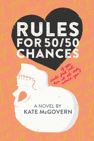 Rules For 50/50 Chances by Kate McGovern | Book Review