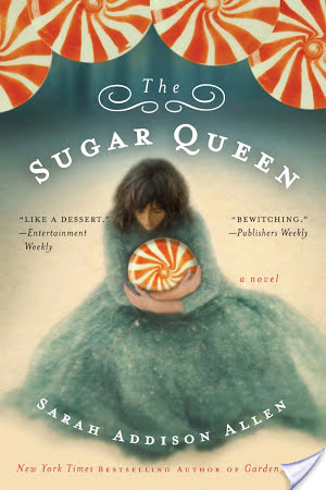 Retro Friday: The Sugar Queen by Sarah Addison Allen