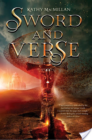 Sword And Verse by Kathy MacMillan   Book Review
