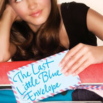 The Last Little Blue Envelope by Maureen Johnson was a pleasant way to pass the time, but didn't inspire insane capslocking or anything from me.
