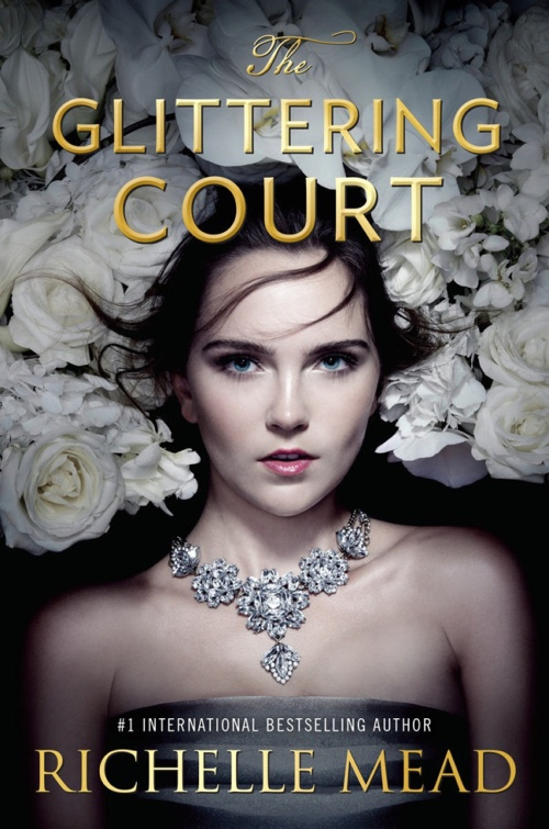 The Glittering Court by Richelle Mead   Book Review