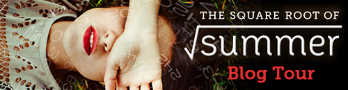 Square Root of Summer Blog Tour