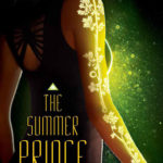 The Summer Prince by Alaya Dawn Johnson has a book cover that is STUNNING. It just about glows. Find out why you shouldn't judge a book by its cover here.