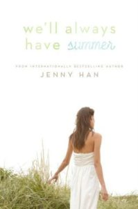 We'll Always Have Summer by Jenny Han   Book Review