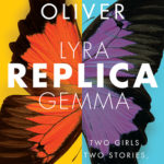 Replica by Lauren Oliver is a thoughtful book that maintains engagement while you ponder the larger implications of humanity.