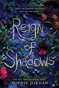 Reign Of Shadows by Sophie Jordan   Book Review