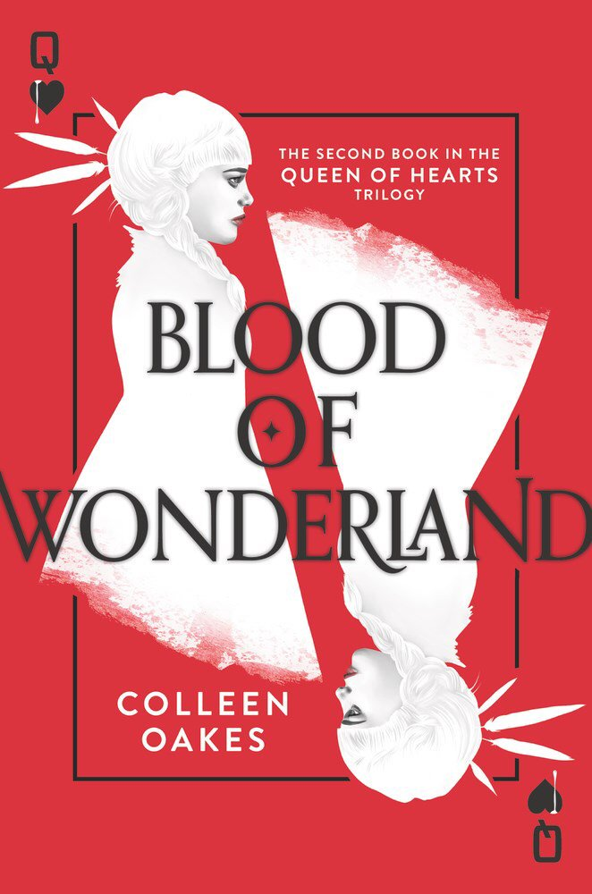 Book Covered In Blood : Blood of wonderland by colleen oakes book review good